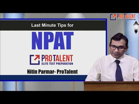 Last Minute Tips for NPAT 2018 I How to Maximize score in NPAT by ProTalent