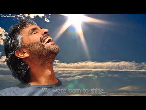 Andrea Bocelli - Because We Believe (with English Lyrics)