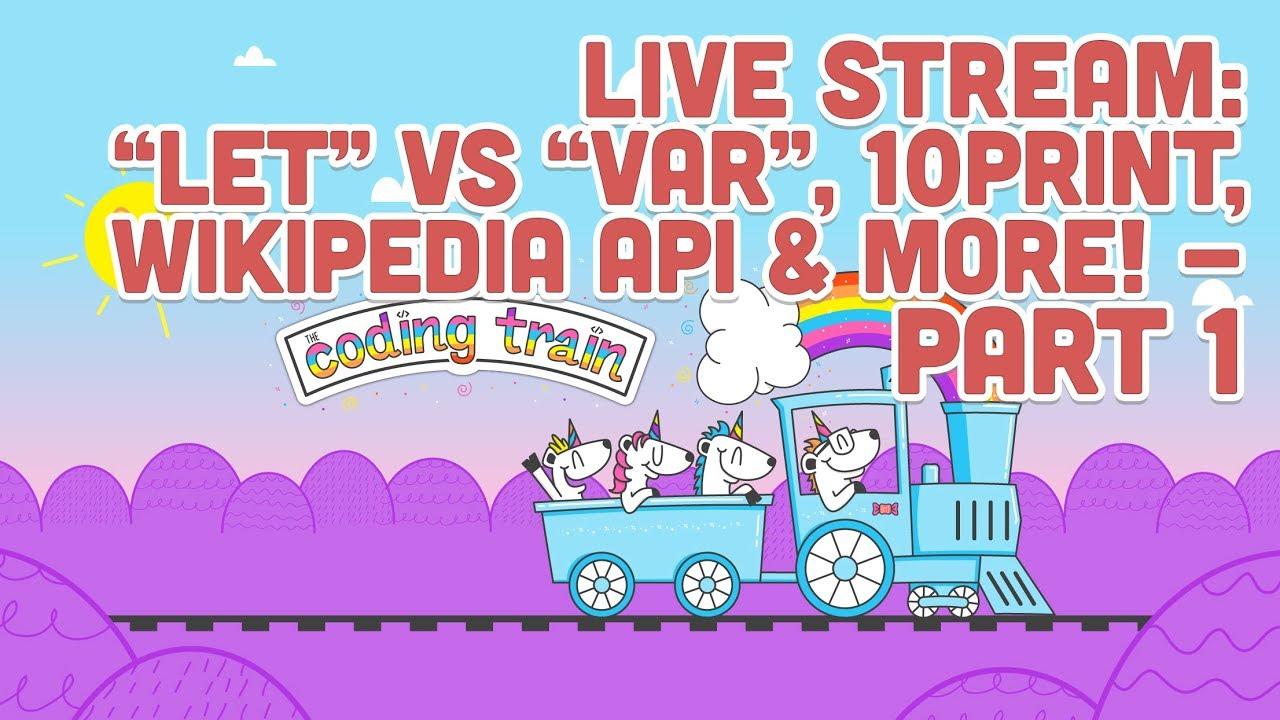 Live stream 1011 let vs var const 10 print wikipedia live stream 1011 let vs var const 10 print wikipedia api more part 1 stopboris Choice Image