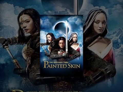 Painted Skin -- The Resurrection