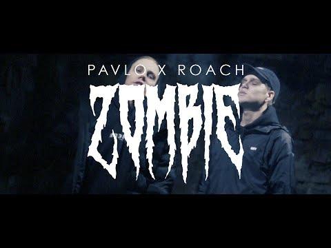 PAVLO X ROACH - ZOMBIE