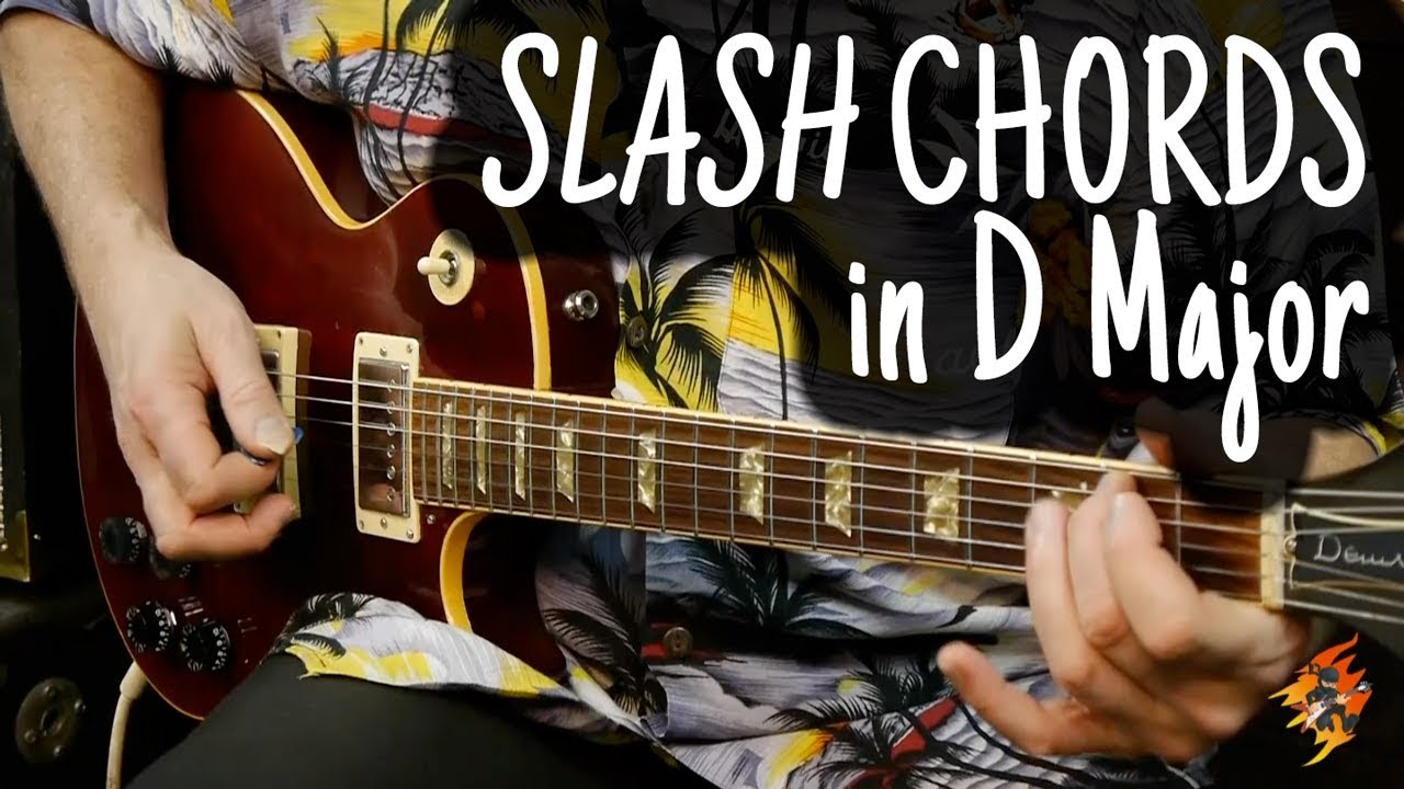 Slash Chords In D Major Youtube
