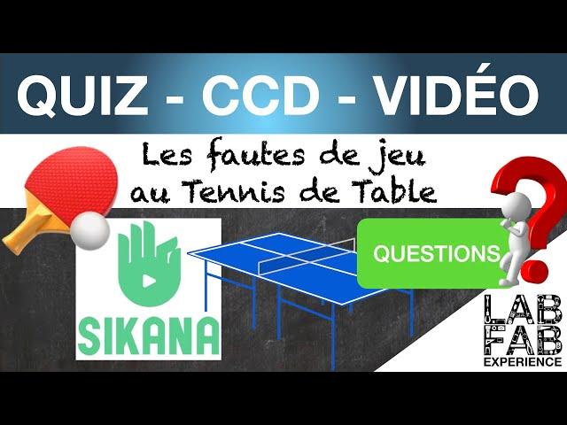 Quiz - CCD - Tennis de table - Les fautes de jeu - Questions