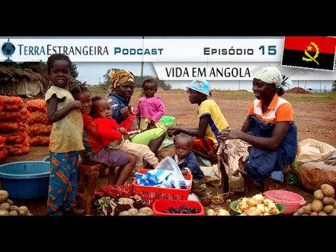 Terra Estrangeira 15: Vida em Angola