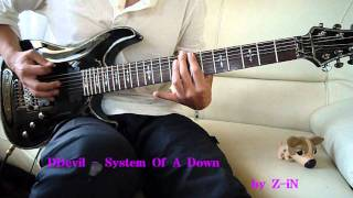 System Of A Down - DDevil - guitar cover by Z-iN