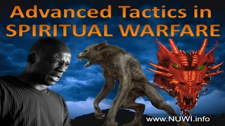 Advanced Tactics of Spiritual Warfare - NUWI Nighttime Unified Warfare Intercession