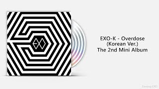 Download [Full Album] EXO-K - Overdose Mp3