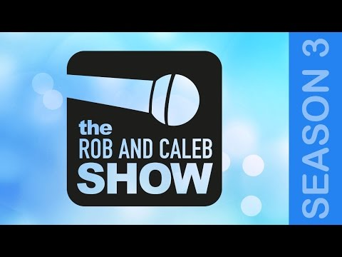 The Rob & Caleb Show #132: Interview with Dr  Chris Tilling