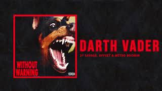 21 Savage Offset Metro Boomin Darth Vader Audio.mp3