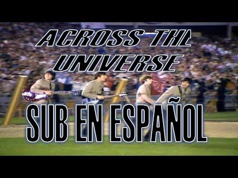 The Beatles - Across The Universe - Subtitulado en Español (HQ)
