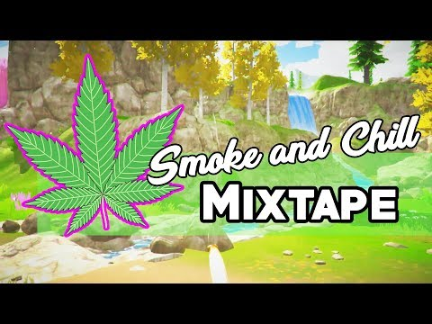 🔥Smoke & Chill Mixtape Spring 2018 | Ultimate 420 Get High Phonk Playlist🔥