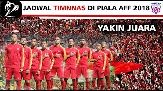 Download Video Terbaru!!! JADWAL PIALA AFF 2018 - Timnas Indonesia [GRUP B] MP3 3GP MP4