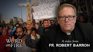 Fr. Barron on the Persecution of Christians in the Middle East