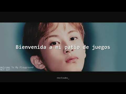 NCT 127 - Welcome To My Playground 「sub Español」
