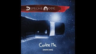Depeche Mode - Cover Me (Radio Edit) [High Quality]