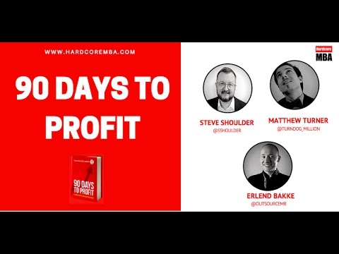 How To Transform Your Business with 'The 90 Day to Profit' Formula