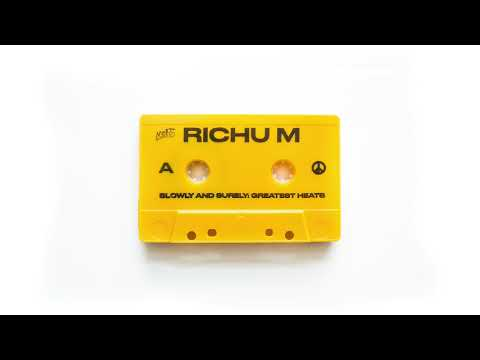Richu M - Slowly and Surely: Greatest Heats [Side A]