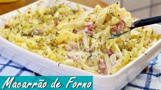 MACARRÃO DE FORNO SUPER CREMOSO – COZINHANDO COMIGO