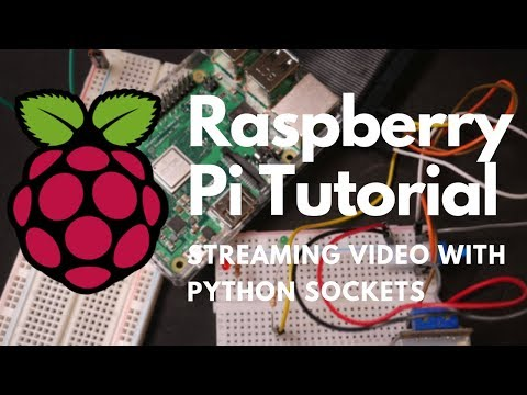 How To Stream Video From Raspberry Pi Camera To Any PC - Using Python Sockets