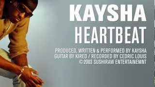 Kaysha - Heartbeat
