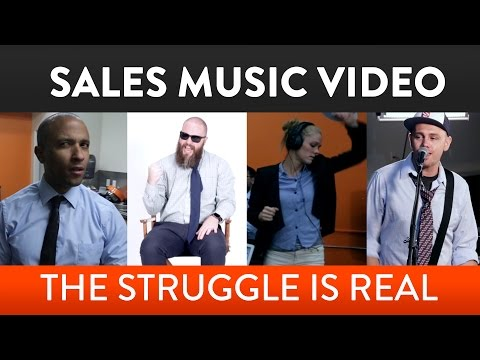 Hilarious Music Video - B2B Sales: The Struggle is Real