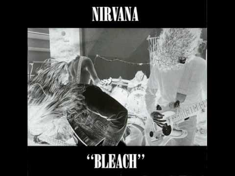 "Nirvana Bleach Track 1 ""Blew"" Lyrics"