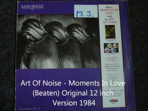 Art Of Noise   Moments In Love  Original 12 inch Version 1984