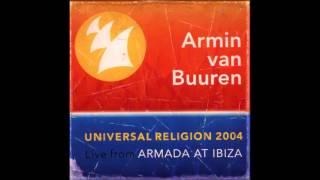 Armin van Buuren - Universal Religion 2004 (Chapter 2)
