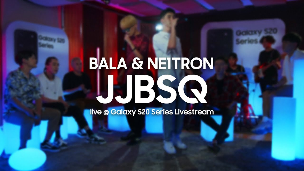 BALA & Ne1tron — JJBSQ | Живое выступление | Samsung Galaxy S20 Series Livestream