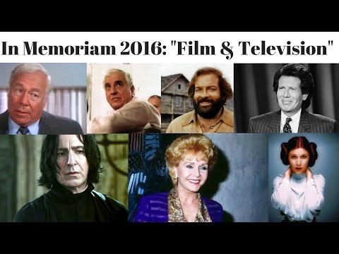 In Memoriam 2016: Film And Television...