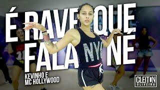 Baixar É Rave Que Fala Né - Kevinho e MC Hollywood (COREOGRAFIA) Cleiton Oliveira / IG: @CLEITONRIOSWAG