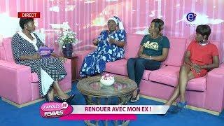 PAROLES DE FEMMES (JE VEUX RENOUER AVEC MON EX ) MARDI 23 10 2018 EQUINOXE TV