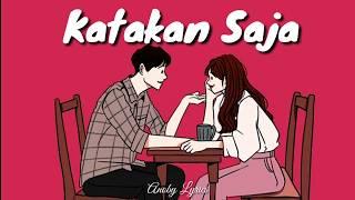 Katakan Saja - Putri Delina ft. Khifnu (Lyrics Video)