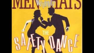 The Safety Dance (Club Mix) - Men Without Hats