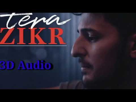 Tera zikr mujhe khone ke baad ek din in 3d audio .by Lovey DJ mixing