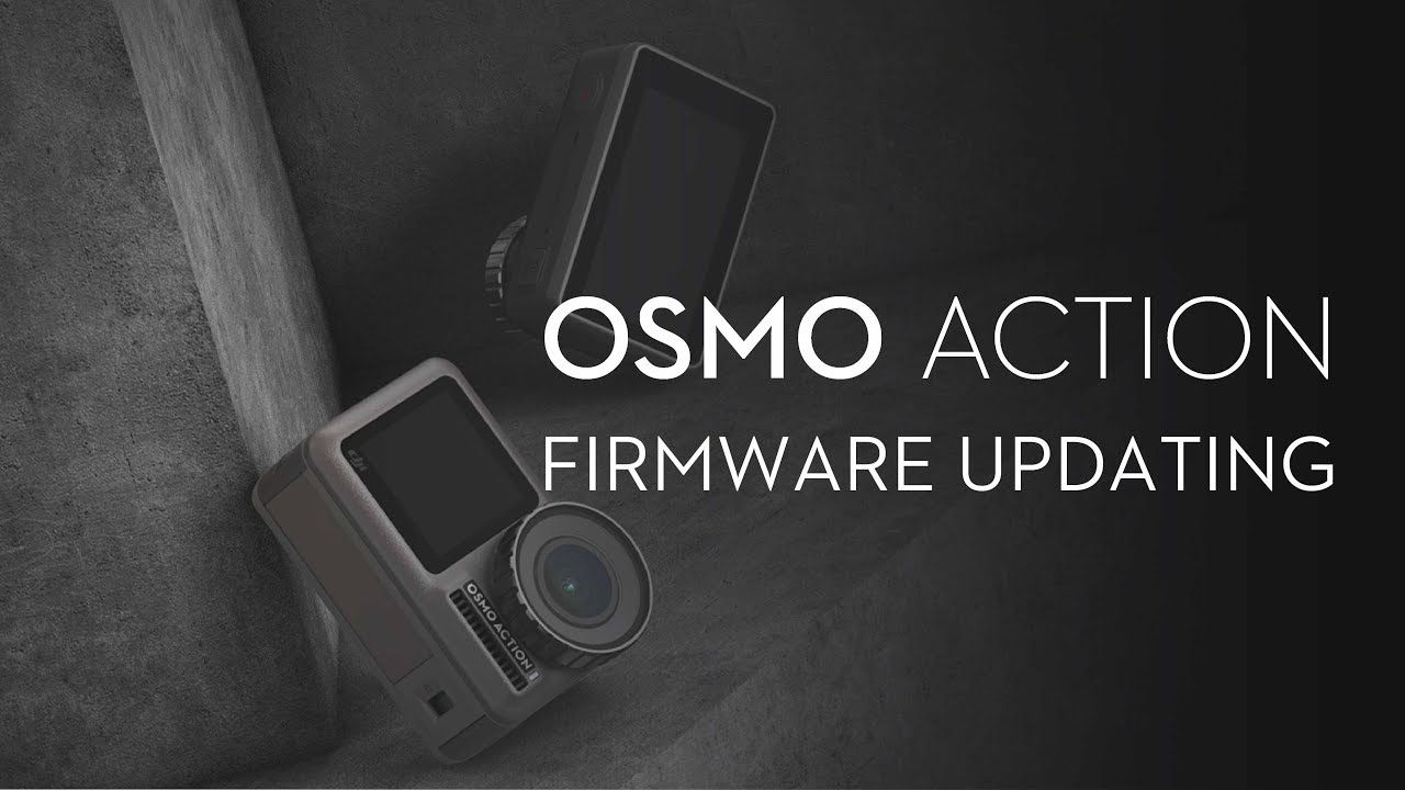 New Osmo Action Firmware Released (08/06/2019)   DJI FORUM