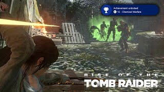 Rise of the Tomb Raider · Chemical Warfare Achievement / Trophy Video Guide
