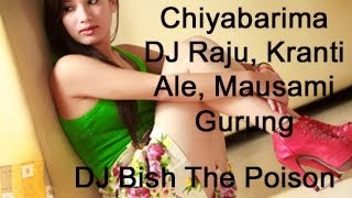 chiyabarima remix (Poison mix) ft DJ Bish The Poison