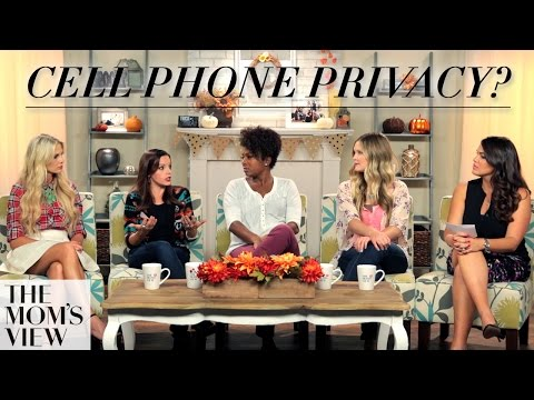 Don't Hack Me! Cell Phones and Privacy on The Mom's View