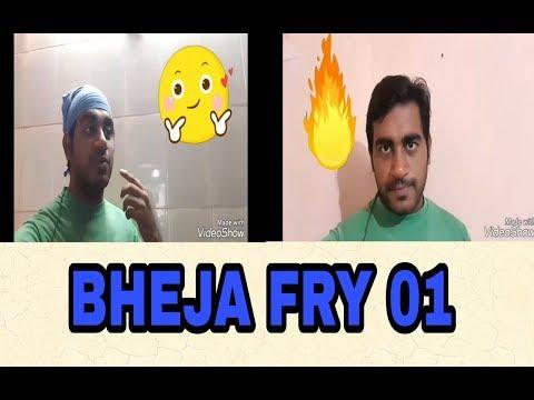 FUNNY||BHEJA FRY||PAWAN FLIMS