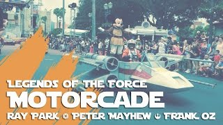 Legends of the Force Motorcade (Ray Park, Peter Mayhew, & Frank Oz)