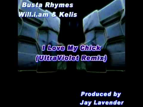 Busta Rhymes  I Love My Chick UltraViolet Remix  prod. Jay Lavender  FREE DOWNLOAD