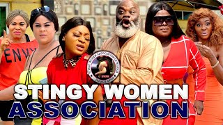 STINGY WOMEN ASSOCIATION (SWAN)  || LATEST 2021 NOLLYWOOD BLOCKBUSTER MOVIES || FULL HD.