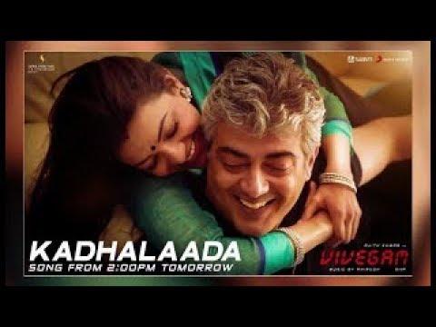 KADHALAADA Vivegam Official Song | Ajithkumar (Thala) | Siva | Anirudh | Kajal agarwal