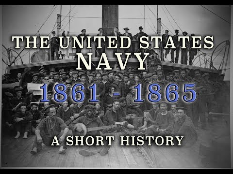 U.S. Navy During The Civil War - 1861-1865 - A History