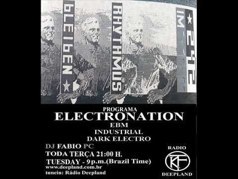 PROGRAMA ELECTRONATION [24] EBM INDUSTRIAL MIX by Andy Schildermans (BÉLGICA)
