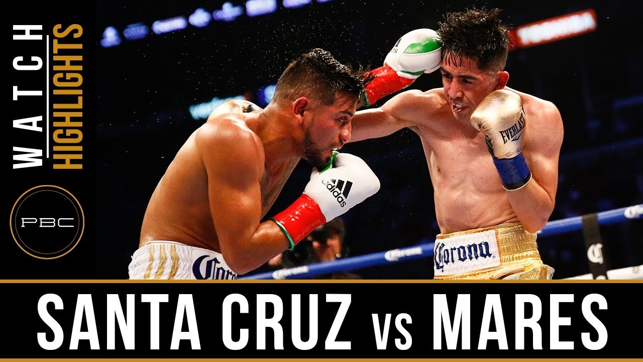 Santa Cruz vs Mares 2 Highlights: PBC on Showtime - June 9, 2018