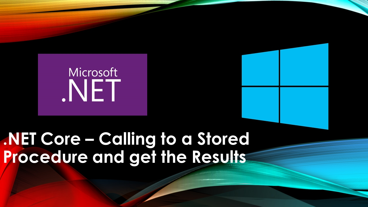 NET Core Calling to a Stored Procedure and get the Results