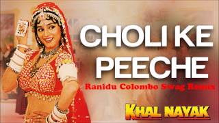 Ranidu- Choli ke (Colombo Swag Remix)