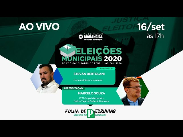 Stevan Bertolani | AO VIVO | Os pré-candidatos de Pedrinhas Paulista